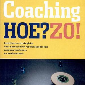 Coaching Hoe? Zo!