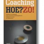 Coaching Hoe? Zo! Praktisch boek over coachen en leidinggeven in organisaties, inspireren, energie, manager, motiveren, motivatie associatie, werk, leidinggeven