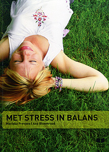 Met stress in balans