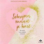 Schrijven vanuit je hart - de kunst van creatief schrijven van Natalie Goldberg